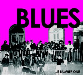 Blues ... Is Number One
