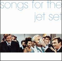 Songs For The Jet Set (front)