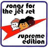 Songs For The Jet Set - Supreme Edition (front)
